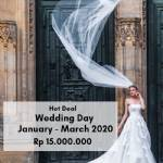 Promo Wedding Day | Jan - March 2020 | Rp 15.000.000