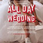 ALL DAY WEDDING